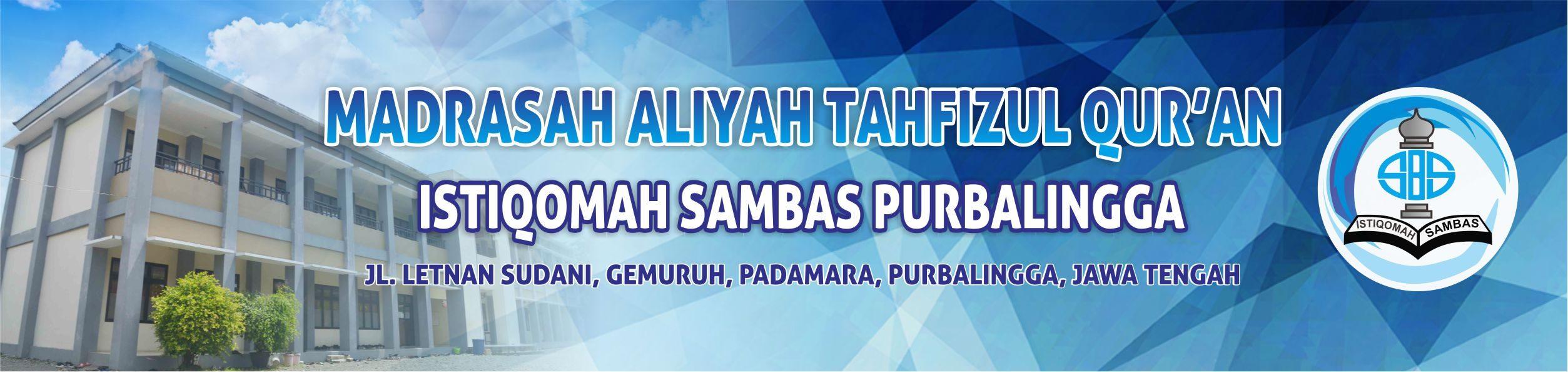 MATIQ ISTIQOMAH SAMBAS | Madrasah 'Aliyah Istiqomah Sambas – Purbalingga